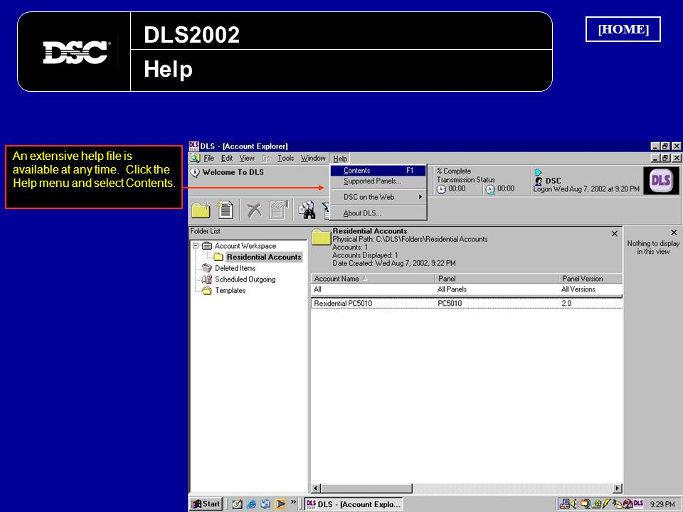 DLS2002 [HOME] Help. An extensive help file is available at any time.